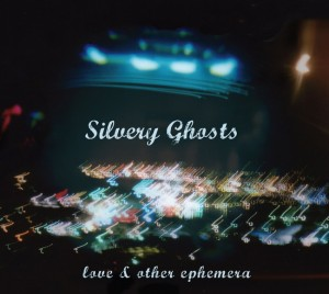 Silvery Ghosts | Love & Other Ephemera | Electronic Music | Ethereal | Emotional