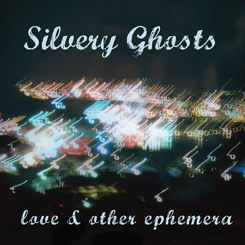 Lyrics | Silvery Ghosts | Love and Other Ephemera | Hank Kim